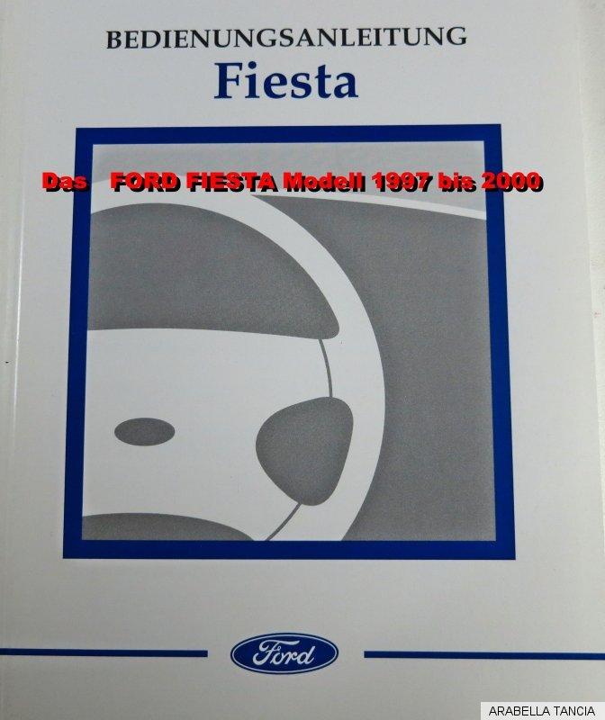 ford fiesta bedienungsanleitung fiesta fiesta courier modelljahr 1997 bis 2000 ebay. Black Bedroom Furniture Sets. Home Design Ideas