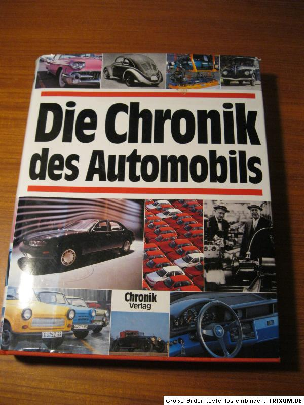 die chronik des automobils 1885 1993 chronik verlag 2200. Black Bedroom Furniture Sets. Home Design Ideas